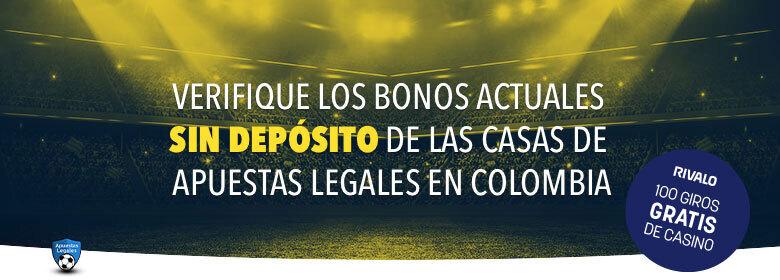 Bono sin depósito en Colombia