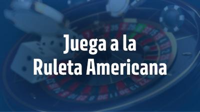 ¿Cómo jugar a la Ruleta Americana?