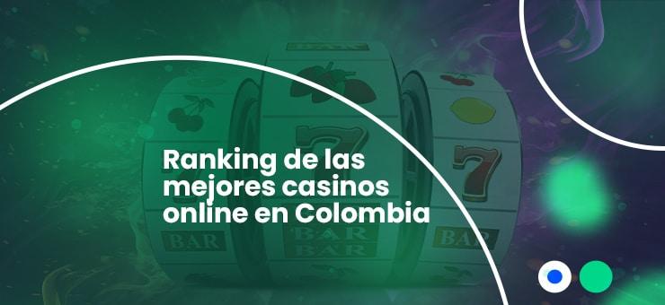 mejores casinos legales en colombia