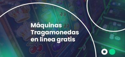 tragamonedas online gratis